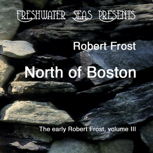 The Early Poetry of Robert Frost, Volume III audiobook cover art