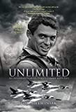 UNLIMITED: An American Fighter Pilot's Gamble with Life