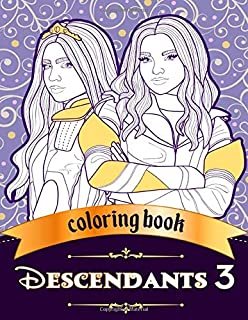 Descendants 3 Coloring Book: JUMBO Coloring Book For Kids and Adults