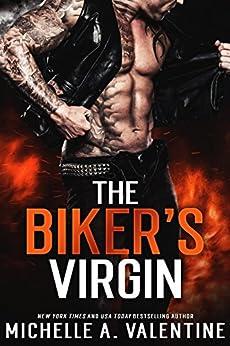 The Biker's Virgin by [Michelle A. Valentine]