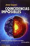 Coincidencias Imposibles (Enigmas y conspiraciones) de Josep Guijarro (14 oct 2014) Tapa blanda