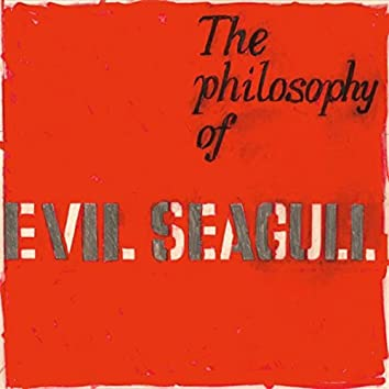 The Philosophy of Evil Seagull