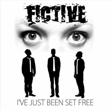 I've Just Been Set Free