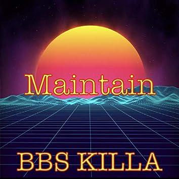 Maintain