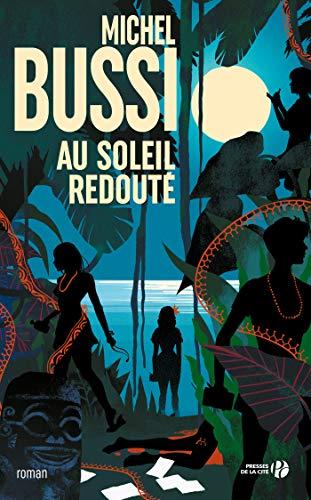 Au soleil redouté (French Edition)