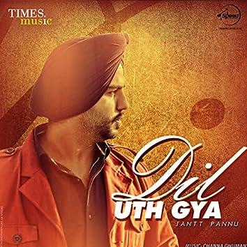Dil Uth Gya - Single