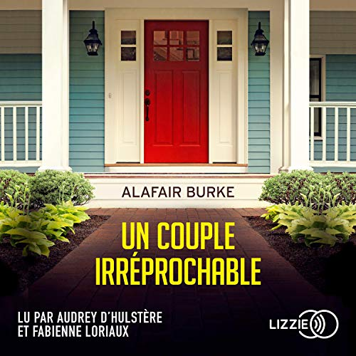 Un couple irréprochable Audiobook By Alafair Burke cover art