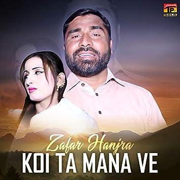 Koi Ta Mana Ve - Single