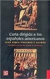 Carta Dirigida a Los Espanoles Americanos (Libros Para Nios)