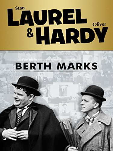 Laurel and Hardy: Berth Marks