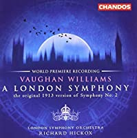 Vaughan Williams: A London Symphony (Original 1913 Version) / Butterworth: The Banks of Green Willow by RALPH VAUGHAN-WILLIAMS (2001-05-22)