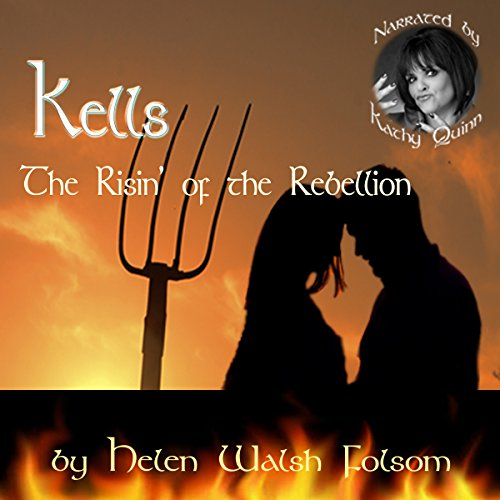 Kells: The Risin' of the Rebellion (Fitzmichael Family) audiobook cover art