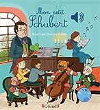 Mon petit Schubert (Mes premiers livres sonores)