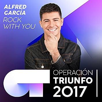 Rock With You (Operación Triunfo 2017)
