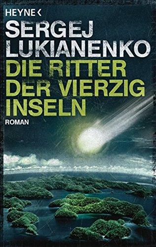 Die Ritter der vierzig Inseln: Roman
