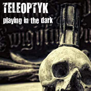 Playing in the Dark EP