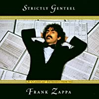 Strictly Genteel: Classical Introduction by Frank Zappa