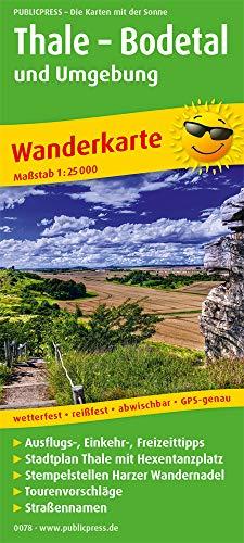 Thale - Bodetal und Umgebung: Wanderkarte mit Ausflugszielen, Einkehr- & Freizeittipps und Stadtplan Thale, wetterfest, reissfest, abwischbar, GPS-genau. 1:25000 (Wanderkarte: WK)