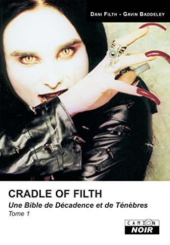 Cradle of filth Tome 1 Camion Noir French Edition