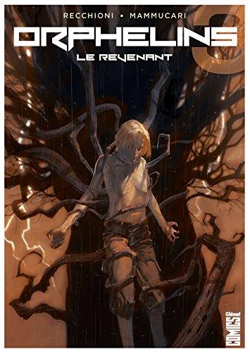 Orphelins - Tome 03: Le Revenant