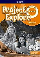 Project Explore: Starter: Workbook with Online Practice