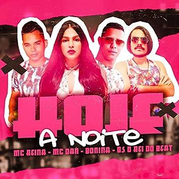 Hoje a Noite (feat. MC Dan) (Brega Funk)