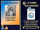 le guide des experts: réparation machine à laver