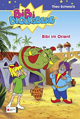 Bibi Blocksberg, Band 06: Bibi im Orient