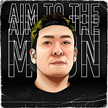 Aim To The Moon