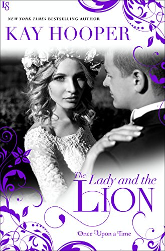 The Lady and the Lion (Once Upon a Time Series Book 5)