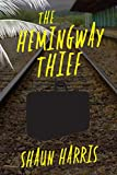 Image of The Hemingway Thief