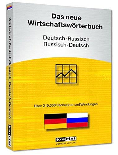 Jourist Das neue Wirtschaftswörterbuch Russisch-Deutsch, Deutsch-Russisch, CD-ROMÜber 210.000 Wörter und Wendungen. Für Windows XP, Vista, 7, 8