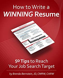 How to Write a WINNING Resume... 50 Tips to Reach Your Job Search Target (English Edition) par [Brenda Bernstein]