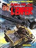 Les Chevaliers du Ciel Tanguy et Laverdure, Tome 23 - Plan de vol pour l'enfer