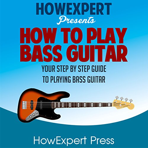How to Play Bass Guitar audiobook cover art