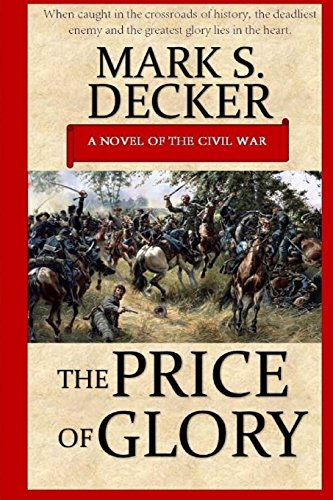 Book: The Price of Glory by Mark S. Decker