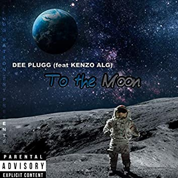 To the Moon (feat. Kenzo ALG)