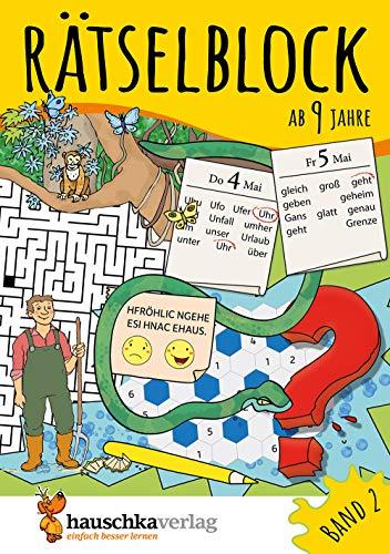 Rätselblock ab 9 Jahre, Band 2, A5-Block: Kunterbunter Rätselspaß: Labyrinthe, Fehler finden, Kreuzworträtsel, Sudokus, Logicals u.v.m.