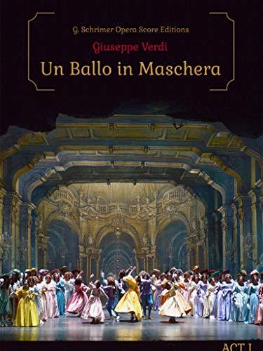 Giuseppe Verdi - Un Ballo in Maschera Act I