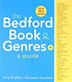 The Bedford Book of Genres: A Guide with 2016 MLA Update