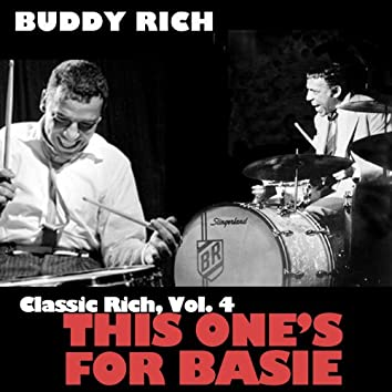 Classic Rich, Vol. 4: This Ones for Basie