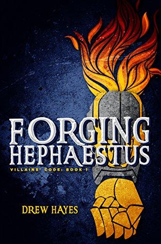 Forging Hephaestus (Villains' Code Book 1) (English Edition)