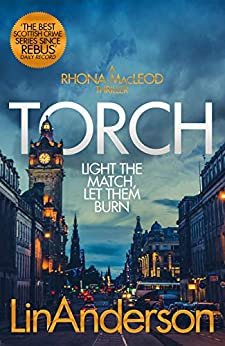 Torch (Rhona Macleod Book 2) by [Lin Anderson]