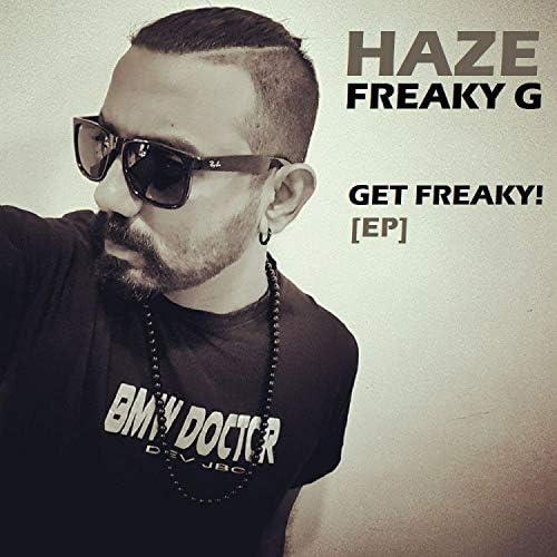 Haze Freaky G