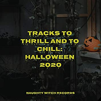 Tracks to Thrill and to Chill: Halloween 2020