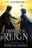 Immortal Reign: A Falling Kingdoms Novel (English Edition)