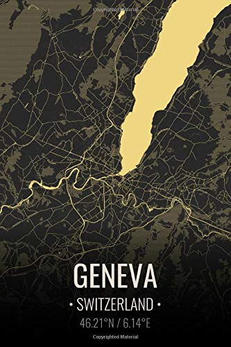 Geneva Switzerland: City Map Notebook for Travelers Business Notebook, Vacation Journals, Back To School Gift. 6x9 Inches   100 Pages