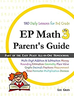 EP Math 3 Parent's Guide: Part of the Easy Peasy All-in-One Homeschool