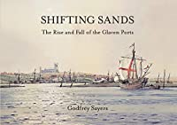 Shifting Sands: The Rise and Fall of the Glaven Ports