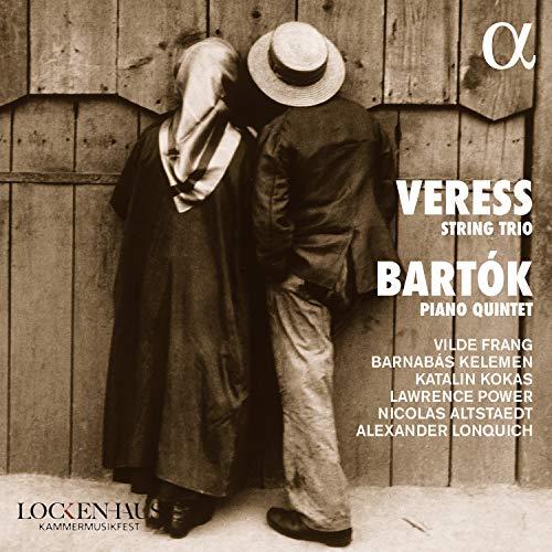 Verress/Bartok: Streichtrio / Klavierquintett